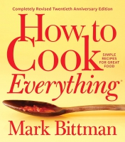 Jacket Image For: How to Cook Everything - Completely Revised Twentieth Anniversary Edition