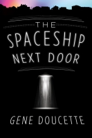 Jacket Image For: The Spaceship Next Door