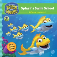 Jacket Image For: Splash and Bubbles: Splash's Swim School