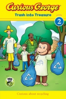 Jacket Image For: Curious George: Trash into Treasure (CGTV Reader)