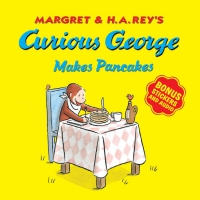 Jacket Image For: Curious George Makes Pancakes (with bonus stickers and audio)