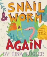 Jacket Image For: Snail and Worm Again