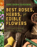 Jacket Image For: Best Roses, Herbs, and Edible Flowers