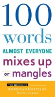 Jacket Image For: 100 Words Almost Everyone Mixes Up or Mangles