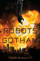 Jacket Image For: The Robots of Gotham