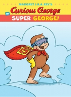 Jacket Image For: Curious George in Super George!