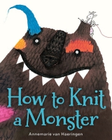Jacket Image For: How to Knit a Monster
