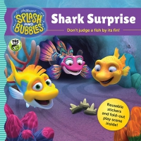 Jacket Image For: Splash and Bubbles: Shark Surprise with sticker play scene