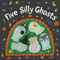 Jacket Image For: Five Silly Ghosts (board book)
