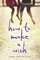 Jacket Image For: How to Make a Wish