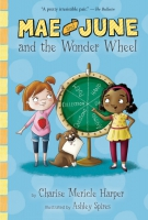 Jacket Image For: Mae and June and the Wonder Wheel