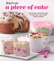 Jacket Image For: Betty Crocker A Piece of Cake