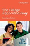 Jacket Image For: The College Application Essay, 6th Ed