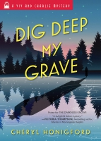 Jacket Image For: Dig Deep My Grave