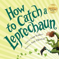 Jacket Image For: How to Catch a Leprechaun