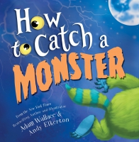 Jacket Image For: How to Catch a Monster