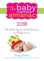 Jacket Image For: The 2018 Baby Names Almanac