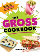 Jacket Image For: The Gross Cookbook