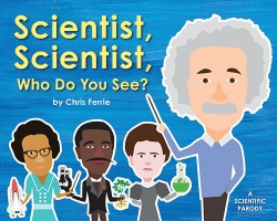 Jacket Image For: Scientist, Scientist, Who Do You See?
