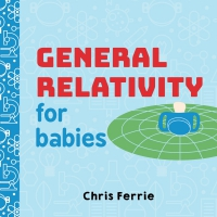 Jacket Image For: General Relativity for Babies