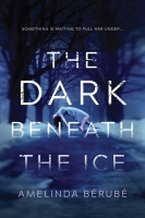 Jacket Image For: The Dark Beneath the Ice
