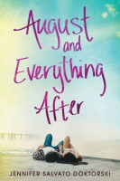 Jacket Image For: August and Everything After