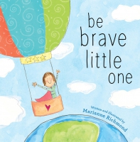 Jacket Image For: Be Brave Little One