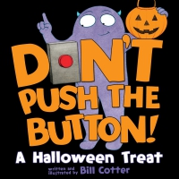 Jacket Image For: Don't Push the Button! Halloween