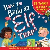 Jacket Image For: How to Build an Elf Trap