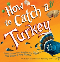 Jacket Image For: How to Catch a Turkey