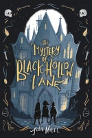 Jacket Image For: The Mystery of Black Hollow Lane