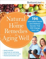 Jacket Image For: Natural and Home Remedies for Aging Well