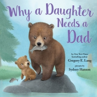 Jacket Image For: Why a Daughter Needs a Dad