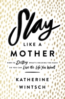 Jacket Image For: Slay Like a Mother
