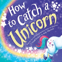 Jacket Image For: How to Catch a Unicorn