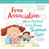 Jacket Image For: Free Association Where My Mind Goes During Science Class