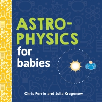 Jacket Image For: Astrophysics for Babies