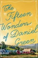 Jacket Image For: The Fifteen Wonders of Daniel Green