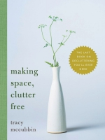 Jacket Image For: Making Space, Clutter Free