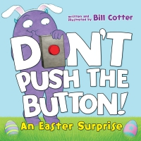 Jacket Image For: Don't Push the Button! An Easter Surprise