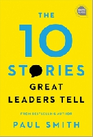 Jacket Image For: The 10 Stories Great Leaders Tell