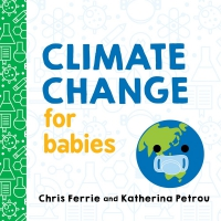 Jacket Image For: Climate Change for Babies