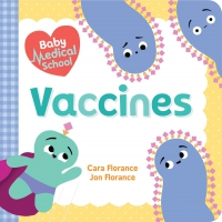 Jacket Image For: Baby Medical School: Vaccines