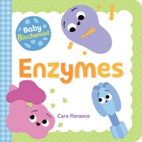 Jacket Image For: Baby Biochemist: Enzymes