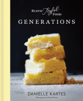 Jacket Image For: Rustic Joyful Food: Generations (2nd Edition)