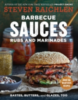 Jacket Image For: Barbecue Sauces, Rubs, and Marinades--Bastes, Butters & Glazes, Too   (2nd Edition)