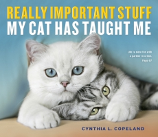Jacket Image For: Really Important Stuff My Cat Has Taught Me