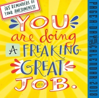 Jacket Image For: You Are Doing a Freaking Great Job Page-A-Day Calendar 2018