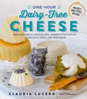 Jacket Image For: One-Hour Dairy-Free Cheese
