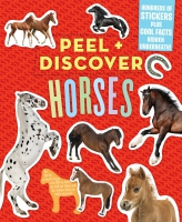 Jacket Image For: Peel & Discover: Horses
